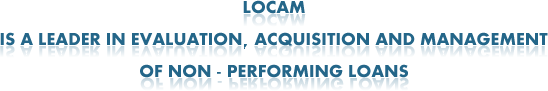 Locam leader in acquisition of non-performing loans - www.locamgestioni.org